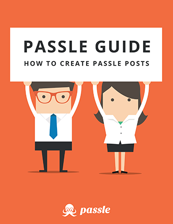 The cover of Passle Guide - How to create Passle posts